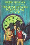 The Mystery of the Screaming Clock